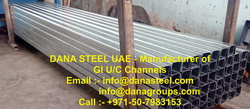 Gi U and C Channels Supplier Manufacturer DANA Steel in Dubai Ajman Sharjah UAE Qatar Oman Bahrain from DANA GROUP UAE-INDIA-QATAR [WWW.DANAGROUPS.COM]