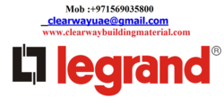 LEGRAND PRODUCTS DEALER IN MUSAFFAH , ABUDHABI , UAE from CLEAR WAY BUILDING MATERIALS TRADING