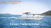 Yacht Rental Dubai | Luxury Yacht Rental Dubai