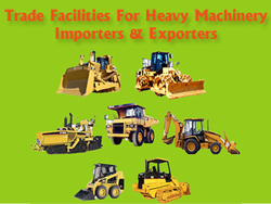 Avail Trade Finance Facilities for Heavy Machinery Importers and
