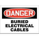 ACCUFORM SIGNS Danger Buried Electrical Cables Sig from EXCEL TRADERS