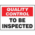 ACCUFORM SIGNS Quality Control To Be Inspected Sig from WORLD WIDE DISTRIBUTION FZE