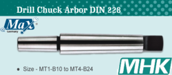 Drill Chuck Arbor DIN 228 from M H K HARDWARE TRADING LLC