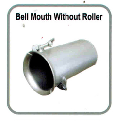 BELL MOUTH WITHOUT ROLLER