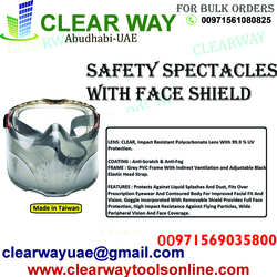SAFETY SPECTACLES WITH FACE SHIELD DEALER IN MUSSAFAH , ABUDHABI , UAE