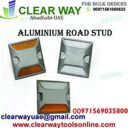 ALUMINIUM ROAD STUD DEALER IN MUSSAFAH , ABUDHABI ,UAE from CLEAR WAY BUILDING MATERIALS TRADING