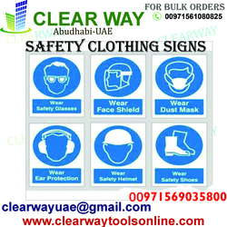 SAFETY CLOTHING SIGNS DEALER IN MUSSAFAH , ABUDHABI , UAE