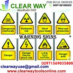 WARNING SIGNS DEALER IN MUSSAFAH , ABUDHABI , UAE
