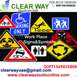 WORK PLACE & PUBLIC USE SIGNS AND STICKERS DEALER IN MUSSAFAH , ABUDHABI ,UAE