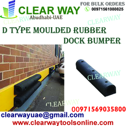 D TYPE MOULDED RUBBER DOCK BUMPER DEALER IN MUSSAFAH , ABUDHABI , UAE from CLEAR WAY BUILDING MATERIALS TRADING