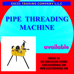 PIPE THREADING MACHINE SUPPLERS AND DEALERS IN MUSAFFAH ABUDHABI UAE from EXCEL TRADING COMPANY L L C