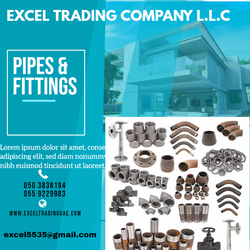 PIPE&FITTINGS SUPPLIERS AND  DEALERS IN ABUDHABI,DUBAI,AJMAN,SHARJAH,RAS AL KHAIMAH, MUSSAFAH UAE from EXCEL TRADING COMPANY L L C