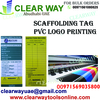 SCAFFOLDING TAG PVC SCREEN PRINTING DEALER IN MUSS ...