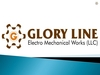 CARPENTERS AND JOINERS,MACHINERY EQPT AND SUPP from GLORY LINE ELECTROMECHANICAL WORKS LLC